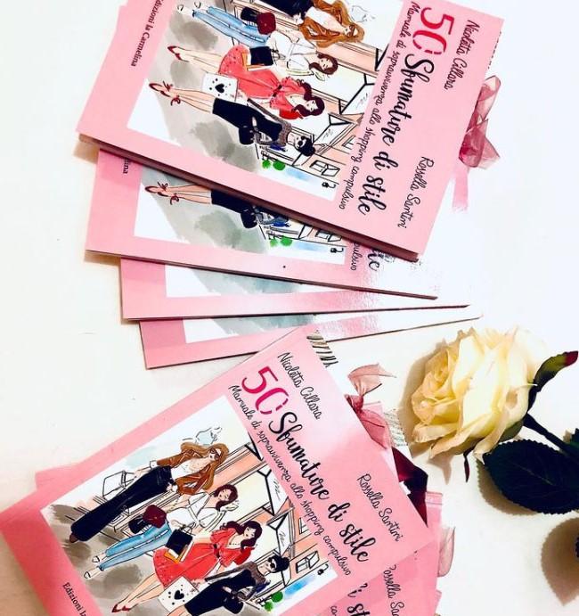 """Libro """"50 sfumature di stile"""" Manuale di sopravvivenza allo shopping compulsivo di Rossella Santini consulente d'immagine"""